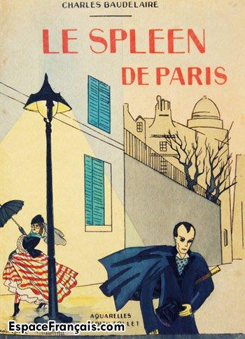 Charles Baudelaire Le Spleen De Paris Espacefrancaiscom