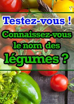 Connaissez-vous le nom des légumes ?